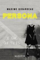 Couverture du livre « Persona » de Maxime Girardeau aux éditions Mazarine