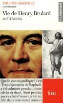 Couverture du livre « Vie de henry brulard de stendhal » de Philippe Berthier aux éditions Gallimard