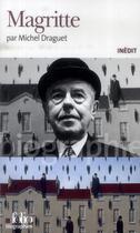 Couverture du livre « Magritte » de Michel Draguet aux éditions Gallimard
