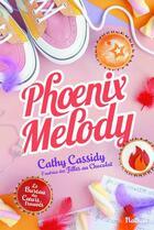 Couverture du livre « Le bureau des coeurs trouvés T.4 ; phoenix melody » de Cathy Cassidy aux éditions Nathan