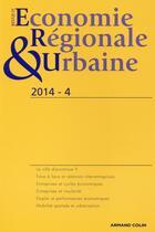 Couverture du livre « Revue D'Economie Regionale Et Urbaine ; 4/2014 » de Collectif aux éditions Armand Colin