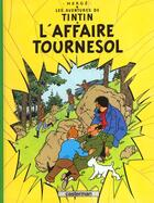 Couverture du livre « Les aventures de Tintin T.18 ; l'affaire Tournesol » de Herge aux éditions Casterman