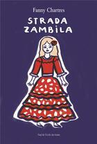 Couverture du livre « Strada zambila » de Fanny Chartres aux éditions Ecole Des Loisirs