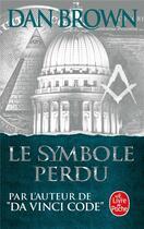 Couverture du livre « Le symbole perdu » de Dan Brown aux éditions Lgf