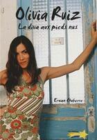 Couverture du livre « Olivia Ruiz ; la diva aux pieds nus » de Valentine Germain aux éditions Etoiles