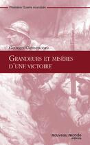 Couverture du livre « Grandeurs et misère d'une victoire » de Georges Clemenceau aux éditions Nouveau Monde