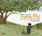 Couverture du livre « Mama Miti, la mère des arbres » de Claire A. Nivola aux éditions Le Sorbier