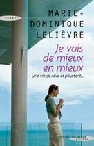 Couverture du livre « Je vais de mieux en mieux » de Marie-Dominique Lelievre aux éditions Succes Du Livre
