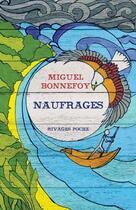 Couverture du livre « Naufrages » de Miguel Bonnefoy aux éditions Rivages