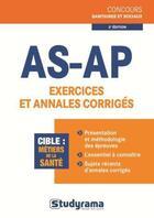 Couverture du livre « AS-AP ; exercices et annales corrigés (2e édition) » de Nathalie Renou et Melanie Valentin aux éditions Studyrama