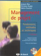 Couverture du livre « Management de projet + cd-rom fondements, methodes et techniques » de Boy... aux éditions De Boeck