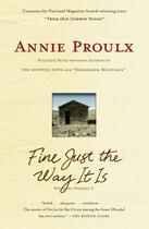 Couverture du livre « Fine Just the Way It Is » de Annie Proulx aux éditions Scribner