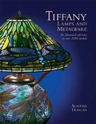 Couverture du livre « Tiffany lamps and metalware /anglais » de Alastair Duncan aux éditions Acc Art Books