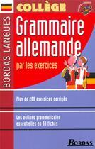 Couverture du livre « Grammaire allemande par les exercices (édition 2002) » de Francoise Tard aux éditions Bordas