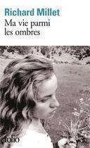 Couverture du livre « Ma vie parmi les ombres » de Richard Millet aux éditions Gallimard