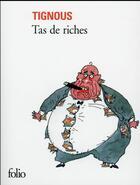 Couverture du livre « Tas de riches » de Tignous aux éditions Gallimard