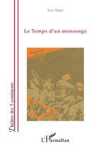 Couverture du livre « Le temps d'un mensonge » de Solo Niare aux éditions L'harmattan