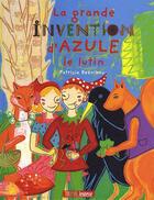 Couverture du livre « La grande invention d'Azule le lutin » de Patricia Reznikov aux éditions Thomas Jeunesse