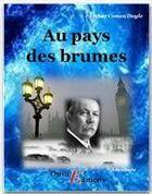 Couverture du livre « Au pays des brumes » de Arthur Conan Doyle aux éditions Thriller Editions