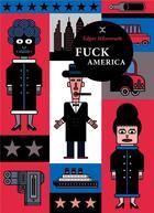 Couverture du livre « Fuck America » de Edgar Hilsenrath aux éditions Le Tripode
