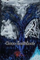 Couverture du livre « Coeur D'Artichaut » de Allaoua Kherib aux éditions Edilivre-aparis