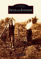 Couverture du livre « Doué-la-Fontaine » de Jean Guilbaud aux éditions Editions Sutton