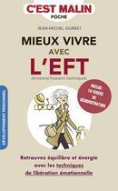 Couverture du livre « L'EFT c'est malin » de Jean-Michel Gurret aux éditions Quotidien Malin