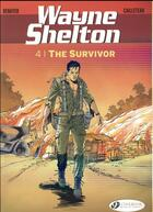 Couverture du livre « Wayne Shelton T.4 ; the survivor » de Thierry Cailleteau et Christian Denayer aux éditions Cinebook