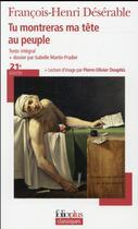 Couverture du livre « Tu montreras ma tête au peuple » de François-Henri Désérable aux éditions Gallimard