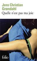 Couverture du livre « Quelle n'est pas ma joie » de Jens Christian Grondahl aux éditions Gallimard