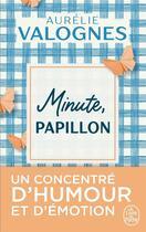 Couverture du livre « Minute, papillon ! » de Aurelie Valognes aux éditions Lgf