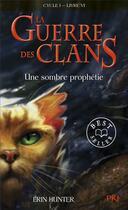 Couverture du livre « La guerre des clans - cycle 1 T.6 ; une sombre prophétie » de Erin Hunter aux éditions Pocket Jeunesse