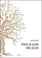 Couverture du livre « Dans la suite des jours » de Michael Gluck aux éditions L'amourier