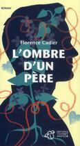 Couverture du livre « L'ombre d'un père » de Florence Cadier aux éditions Thierry Magnier