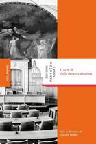 Couverture du livre « L'acte III de la décentralisation » de Collectif et Olivier Gohin aux éditions Pantheon-assas