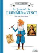 Couverture du livre « Le journal de Léonard de Vinci » de Viviane Koenig et Benoit Perroud aux éditions Belin Education