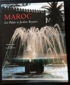 Couverture du livre « Maroc ; les palais et jardins royaux » de Jean-Baptiste Leroux et Mohammed Metalsi aux éditions Actes Sud