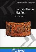 Couverture du livre « La bataille de Platées, 479 av. J.-C. » de Jean-Nicolas Corvisier aux éditions Les Editions Maison