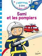 Couverture du livre « Sami et julie cp niveau 3 sami veut devenir pompier » de Massonaud/Bonte aux éditions Hachette Education