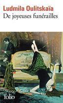 Couverture du livre « De joyeuses funerailles » de Lioudmila Oulitskaia aux éditions Gallimard