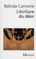 Couverture du livre « L'écriture du desir » de Belinda Cannone aux éditions Gallimard