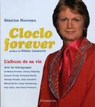Couverture du livre « Cloclo forever, l'album de sa vie » de Beatrice Nouveau aux éditions Flammarion