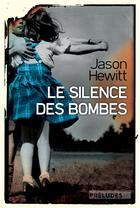 Couverture du livre « Le silence des bombes » de Jason Hewitt aux éditions Preludes