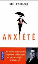 Couverture du livre « Anxiété » de Scott Stossel aux éditions Pocket