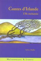 Couverture du livre « Contes D'Irlande » de Muller S aux éditions Maisonneuve Larose