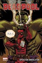 Couverture du livre « Deadpool T.4 ; opération annihilation » de Daniel Way et Carlo Barberi et Bong Dazo aux éditions Panini