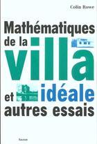 Couverture du livre « Mathematiques De La Villa Ideale Et Autres Essais » de Rowe-C aux éditions Hazan