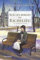 Couverture du livre « Sur les berges du Richelieu T.1 ; la tentation d'Aldée » de Jean-Pierre Charland aux éditions Hurtubise