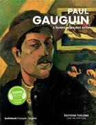 Couverture du livre « Paul gauguin - l'aventurier des arts » de Geraldine Puireux aux éditions Theleme