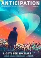 Couverture du livre « Anticipation n 2 - l'odyssee spatiale : irons-nous vivre loin de la terre ? » de Dupont-Besnard aux éditions Books On Demand